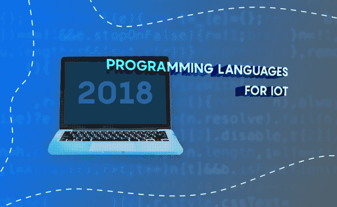 45ba2ae80a Top 3 Programming Languages for IoT Development In 2018