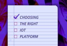 "Image of a piece of binder paper with a checklist. First check is ""choosing,"" the next is ""the right,"" next is ""IoT,"" and the final checkbox is ""Platform"""