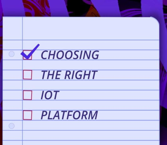 """Image of a piece of binder paper with a checklist. First check is """"choosing,"""" the next is """"the right,"""" next is """"IoT,"""" and the final checkbox is """"Platform"""""""