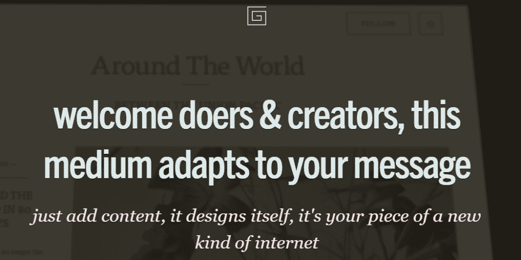 "The Grid: ""Welcome doers & creators, this medium adapts to your message."""