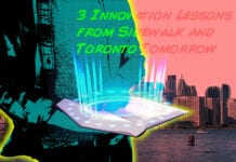 3 Smart City Lessons from Sidewalk and Toronto Tomorrow
