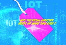 Why the Retail Industry Needs IoT More Than Ever