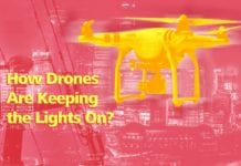 How Drones Are Keeping the Lights On
