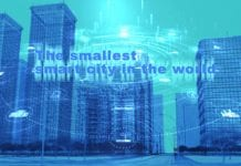 Deploying the Smallest Smart City in the World