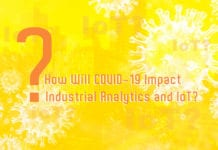 How Will COVID-19 Impact Industrial Analytics and IoT?