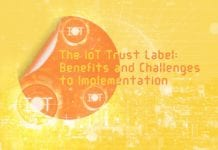 The IoT Trust Label: Benefits and Challenges to Implementation