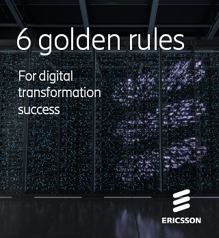 6 Golden Rues for Digital Transformation Success, by Ericsson